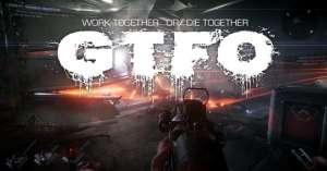 稀饭辅助官网:硬核恐怖生存游戏《GTFO》宣布将会再举行试玩