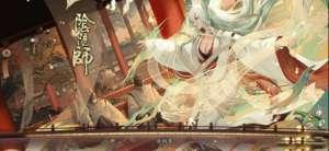 龙兴卡盟:阴阳师紧那罗活动怎么玩 雅乐之邦活动玩法技巧攻略